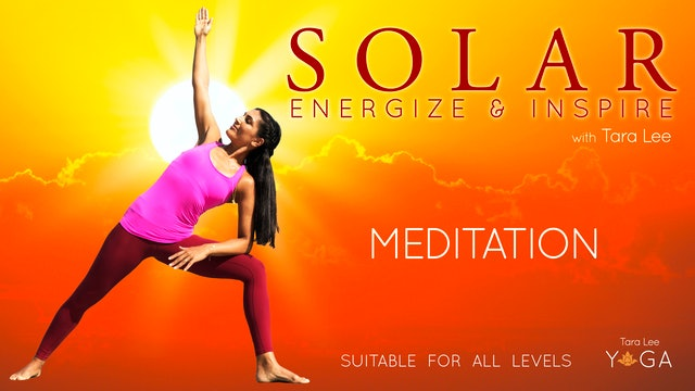 Solar: Energise & Inspire Yoga with Tara Lee - Meditation