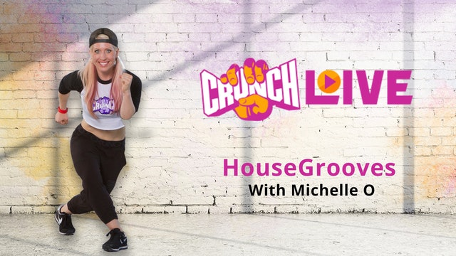 Crunch Live Presents: HouseGrooves with Michelle O
