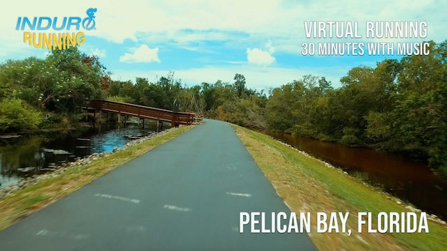 Induro Running: Pelican Bay, Florida - 30 Minute Run