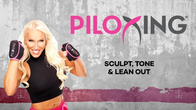 Piloxing: Sculpt, Tone & Lean Out