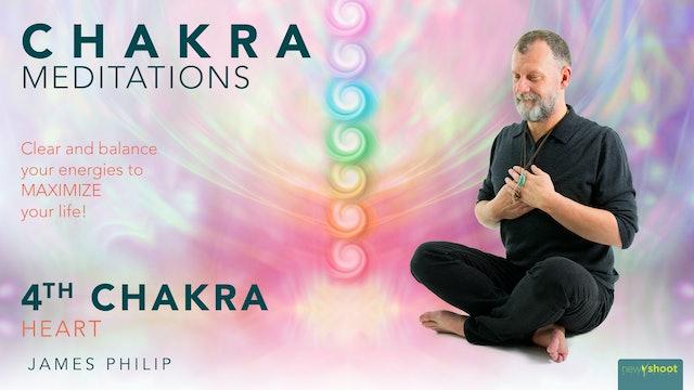 James Philip: Chakra Meditations - 4th Chakra: Heart