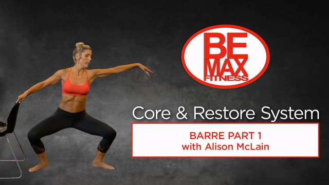 BEMAX Core and Restore Barre: Part 1