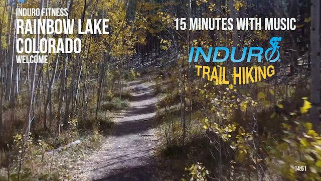 Induro Trail Hiking with Music: Rainbow Lake, Colorado - 15 Minute Hike