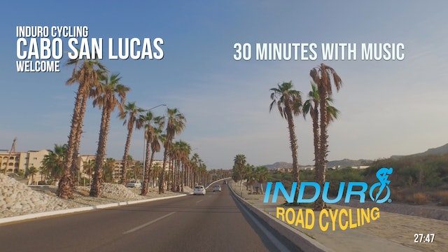 Induro Cycling with Music: Cabo San Lucas, Mexico - 30 Minute Ride