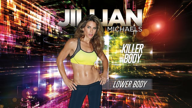 Jillian Michaels: Killer Body - Lower...