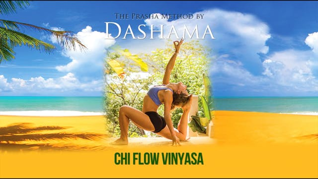 Dashama: Chi Flow Vinyasa