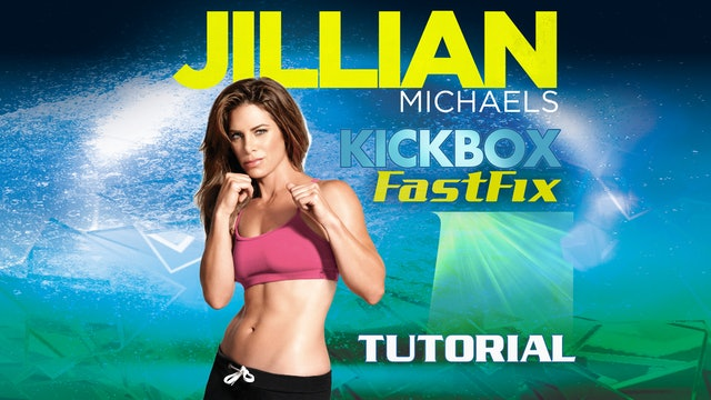 Jillian Michaels: Kickbox Fast Fix Tutorial
