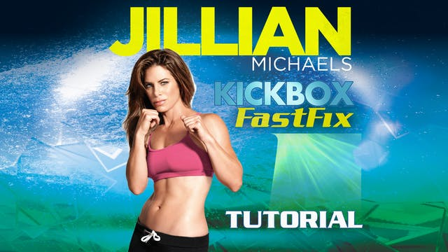 Jillian Michaels: Kickbox Fast Fix Tu...