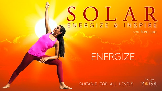 Solar: Energise & Inspire Yoga with Tara Lee - Solar Energize