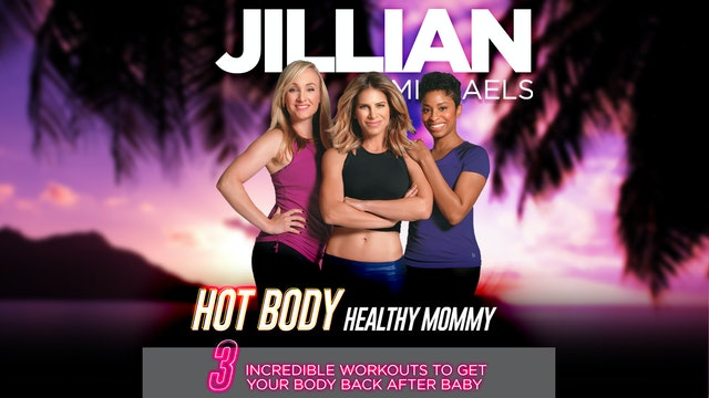 Jillian Michaels: Hot Body, Healthy Mommy - Complete
