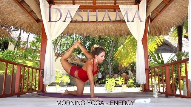 Dashama: Morning Yoga - Energy