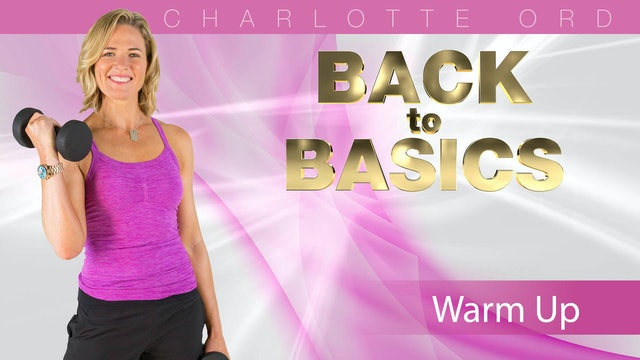 Back to Basics: Warm Up