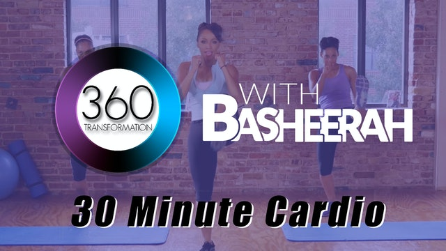Basheerah Ahmad: 30 Minute Cardio Workout