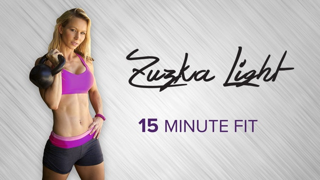 Zuzka Light: 15 Minute Fit Slide 6