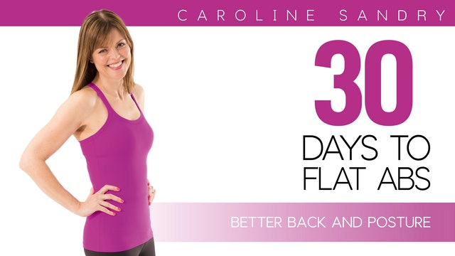 Caroline Sandry: 30 Days to Flat Abs - Better Back and Posture