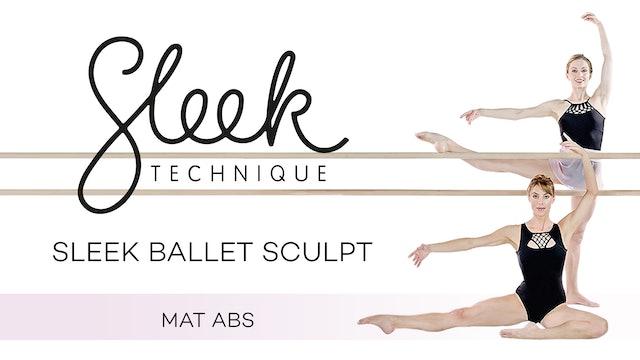 Sleek Technique: Sleek Ballet Sculpt - Mat Abs