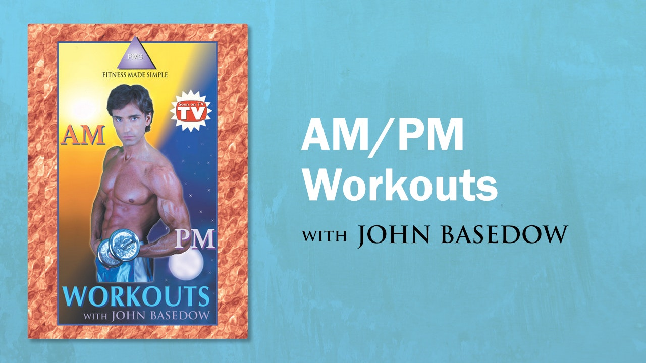 Fitness Made Simple: AM/PM Workouts