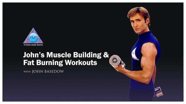 John's Muscle Building & Fat Burning Workouts