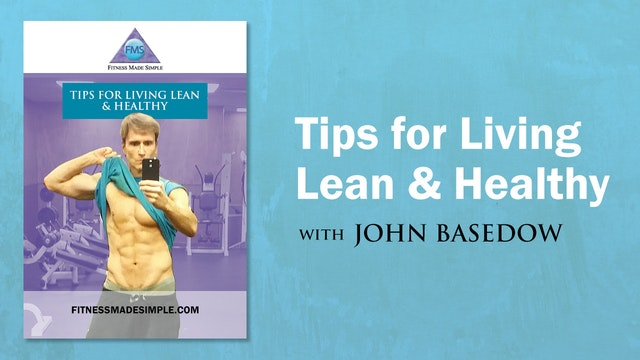 FMS TIPS For LIVING LEAN & HEALTHY Video