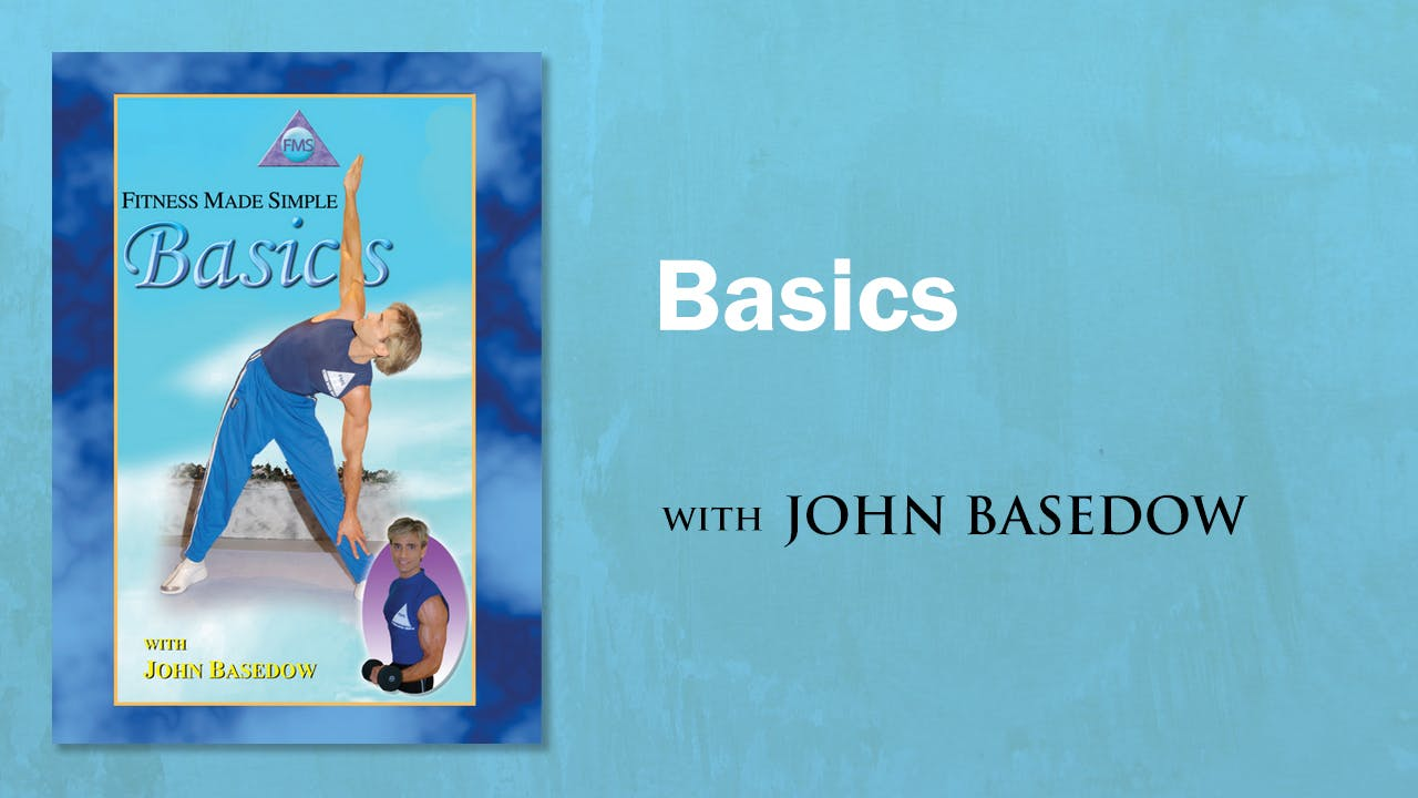 Fitness Made Simple: Basedow Basics