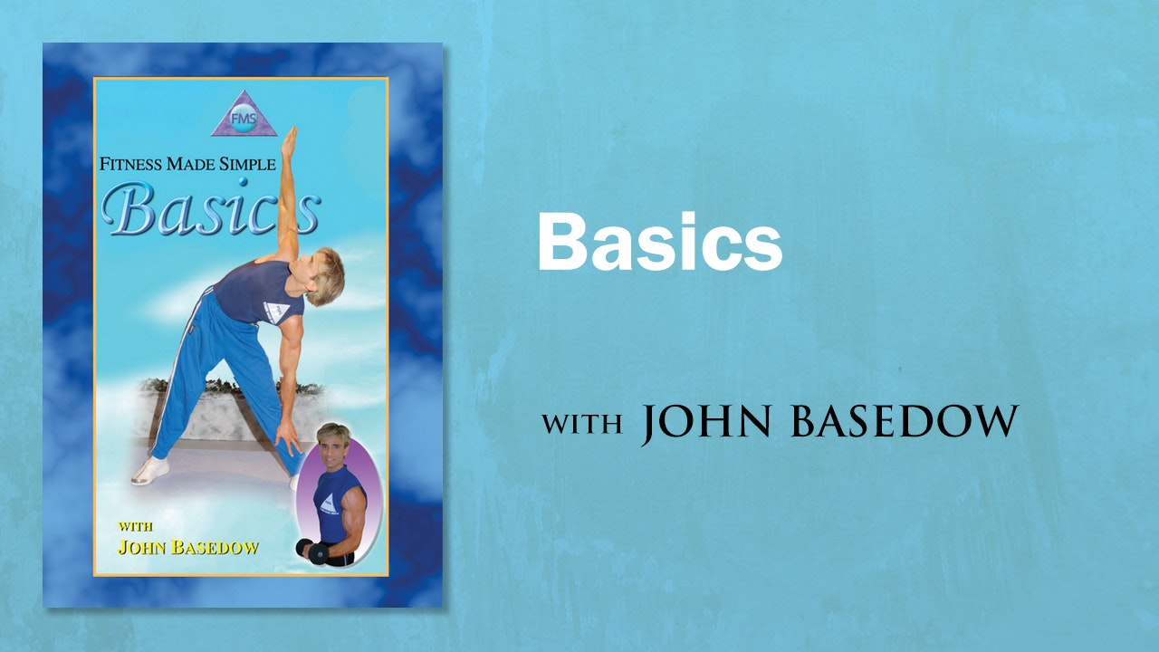 Fitness Made Simple: Basedow Basics