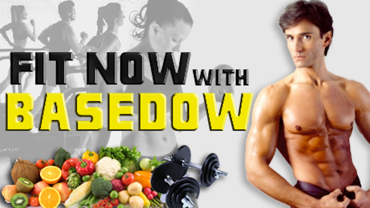 FIT NOW with BASEDOW