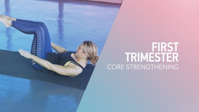 1ST TRI // 5 / Core Strengthening