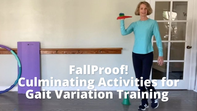 FallProof!  Culminating Activities for Gait Variation Training