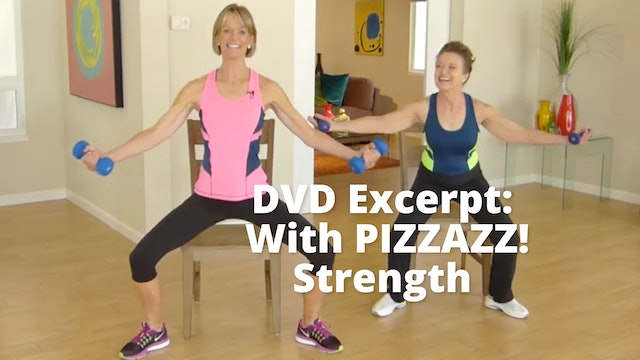 DVD Excerpt:  With PIZZAZZ!   Strength