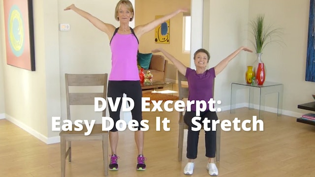 DVD Excerpt:  Easy Does It       Stretch