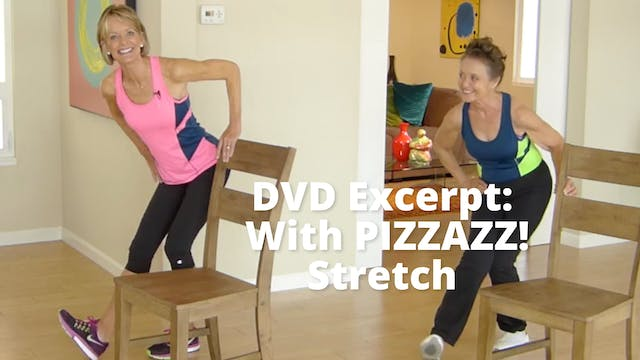 DVD Excerpt:  With PIZZAZZ!  Stretch