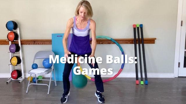 Medicine Balls:  Games