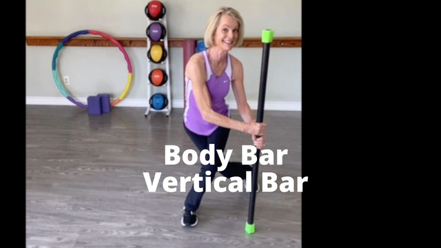 Body Bar Introduction and Vertical Bar