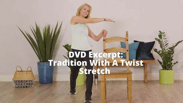 DVD Excerpt:   Tradition With A Twist   Stretch