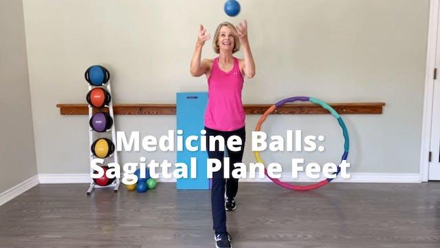 Medicine Balls - Sagittal Plane Feet