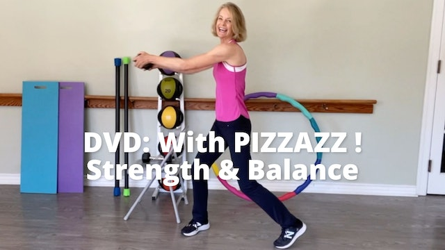 With PIZZAZZ!    Strength & Balance (Synopsis)
