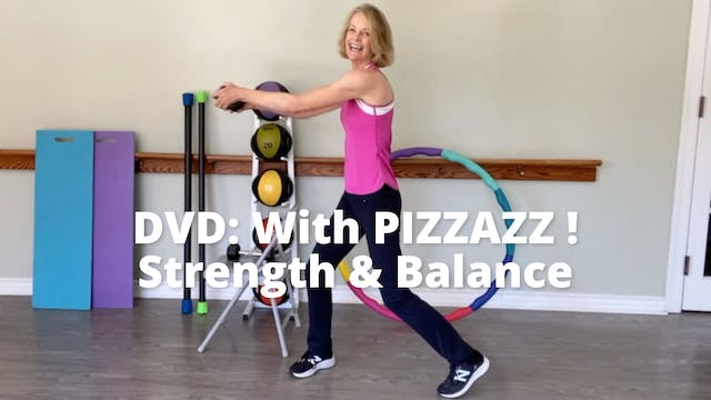 With PIZZAZZ!    Strength & Balance (...