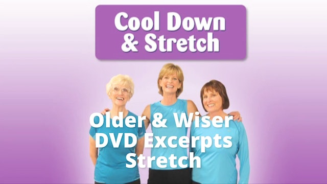 DVD Excerpt: Older Wiser  Workout      Stretch
