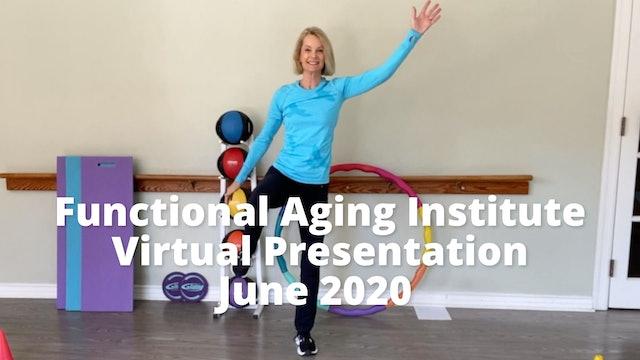 Functional Aging Institute Summit Presentation