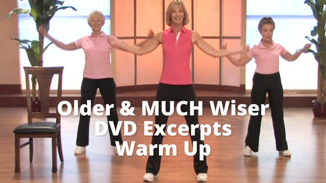 Older &  MUCH Wiser DVD Excerpt     Warm Up
