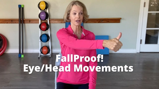 FallProof!  Eye/head Movements