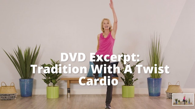 Older Wiser Workout Series:  Tradition With A Twist      Cardio