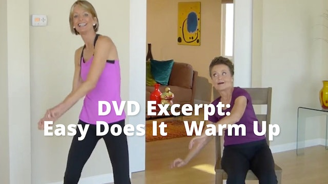 DVD Excerpt:  Easy Does It       Warm Up