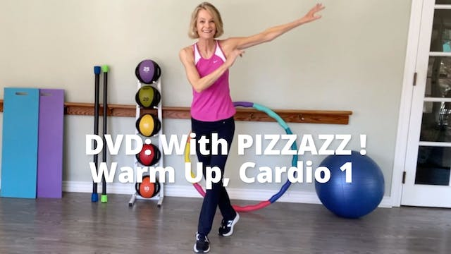 With PIZZAZZ!  Warm Up, Cardio 1 (Syn...