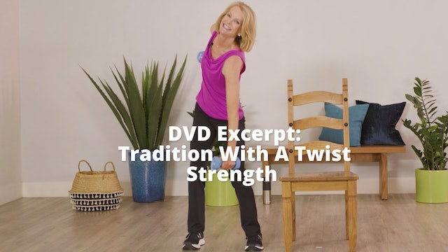 Older Wiser Workout Series:   Tradition With A Twist  Strength