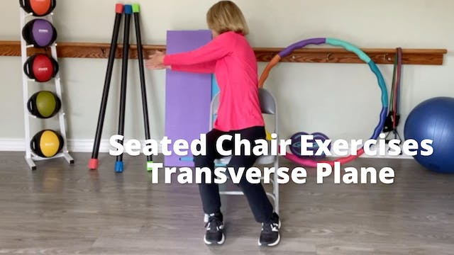 Seated Chair Exercises   Transverse P...