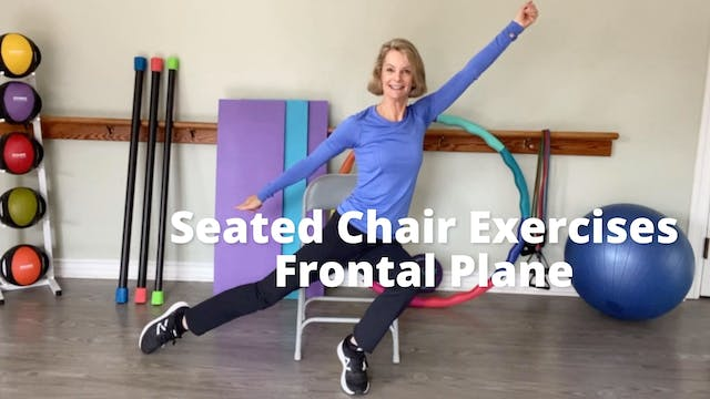 Seated Chair Exercises   Frontal Plane