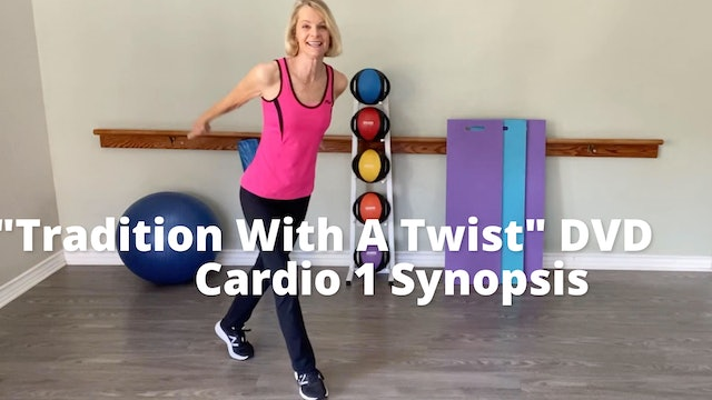 """Older Wiser Workout Series: """"Tradition With A Twist""""    Cardio 1 Synopsis"""