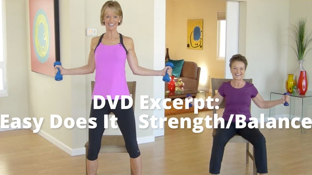 DVD Excerpt:  Easy Does It    Strength/Balance