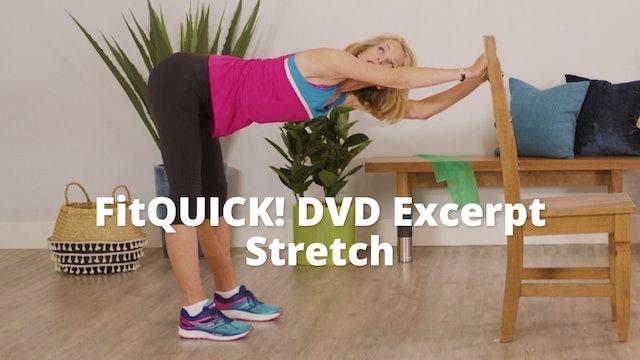 DVD Excerpt:  FitQUICK!     Stretch